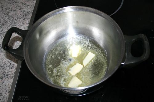 30 - Butter in Topf erhitzen / Melt butter in pot