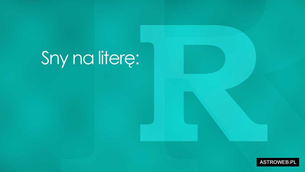 Sennik litera R