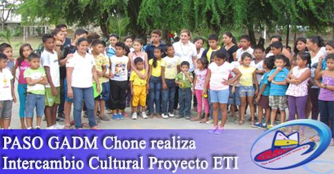 PASO GADM Chone realiza Intercambio Cultural Proyecto ETI