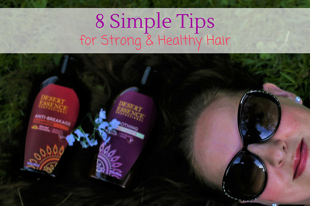 8 Simple Tips for Strong & Healthy Hair