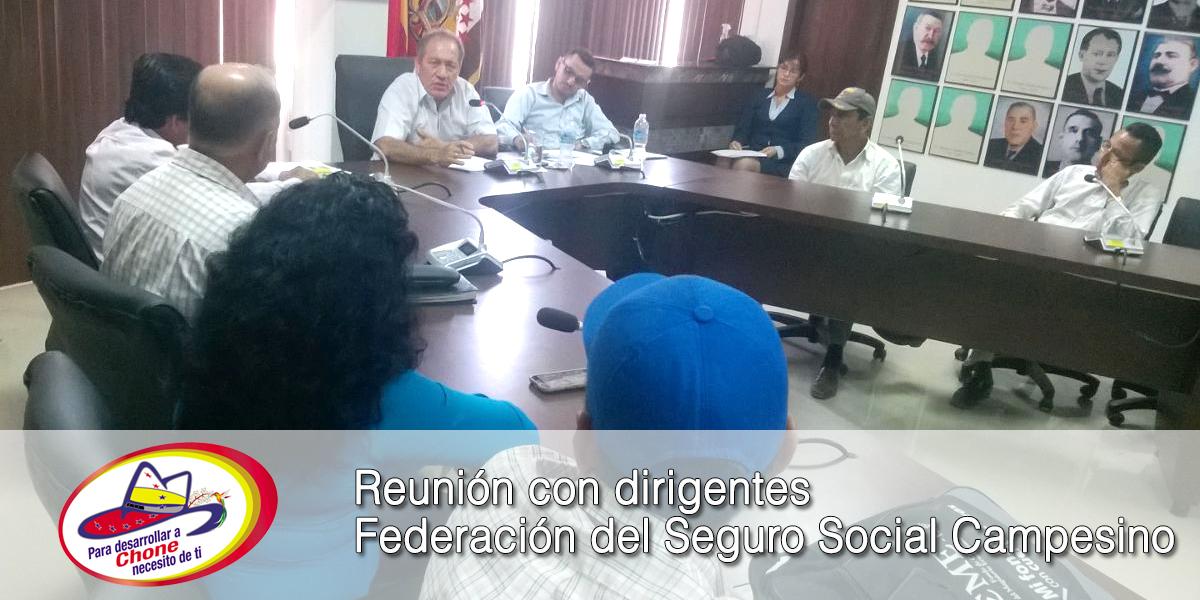 Reunión con dirigentes Federación del Seguro Social Campesino