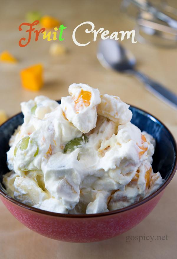 Fruit Cream Recipe by GoSpicy.net/