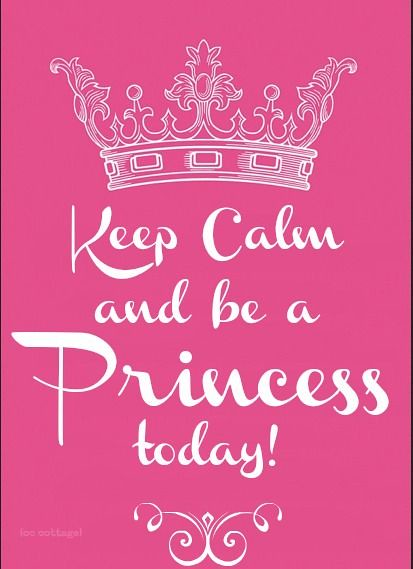 birthday quotes keep calm and be a princess today flickr