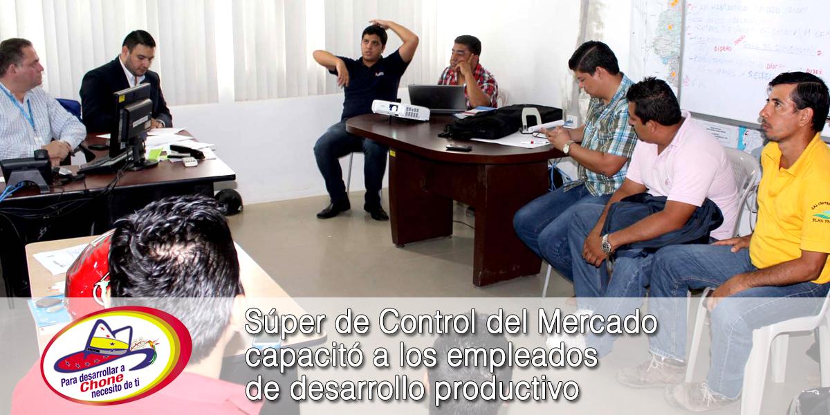 Súper de Control del Mercado capacitó a los empleados de desarrollo productivo