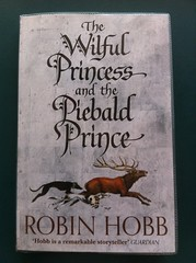 The Wilful Princess and the Piebald Prince - Robin Hobb