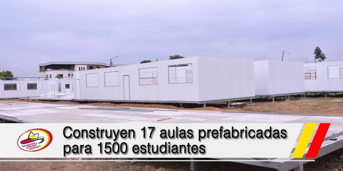 Construyen 17 aulas prefabricadas para 1500 estudiantes