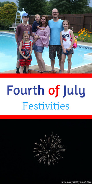 Fourth of July Festivities #4thofJuly #fourthofjuly #momblogger #familyfun