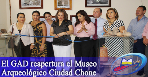 El GAD reapertura el Museo Arqueológico Ciudad Chone