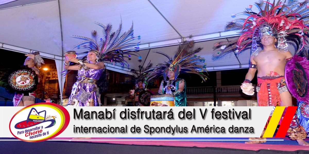 Manabí disfrutará del V festival internacional de Spondylus América danza
