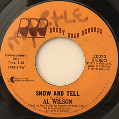 AL WILSON:SHOW AND TELL(LABEL SIDE-A)