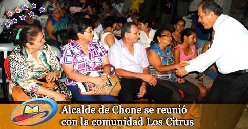 Alcalde de Chone se reunió con la comunidad Los Citrus