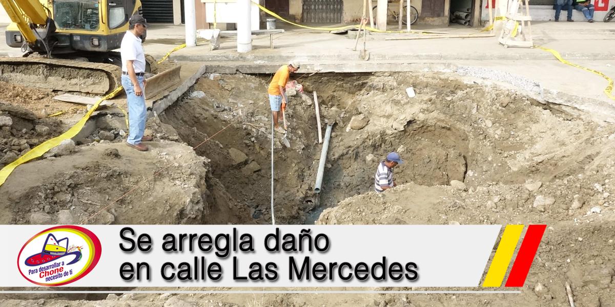 Se arregla daño en calle Las Mercedes