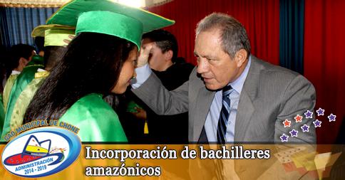 Incorporación de bachilleres amazónicos