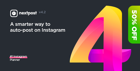 Nextpost Instagram v4.2.0 – Instagram Auto Post and Scheduler