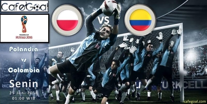 Prediksi Bola Polandia vs Kolombia , Hari Senin 25 June 2018 – Piala Dunia