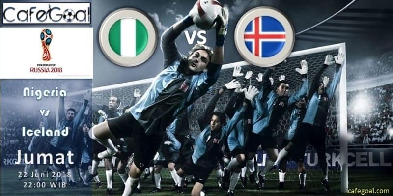 Prediksi Bola Nigeria vs Islandia , Hari Jumat 22 June 2018 – Piala Dunia