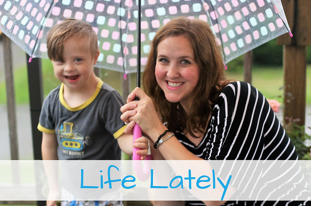 Life Lately...Mom Life with four kids and Down syndrome