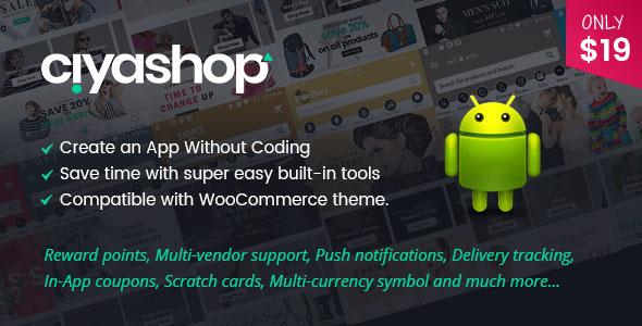 CiyaShop v2.0 - Native Android Application based on WooCommerce