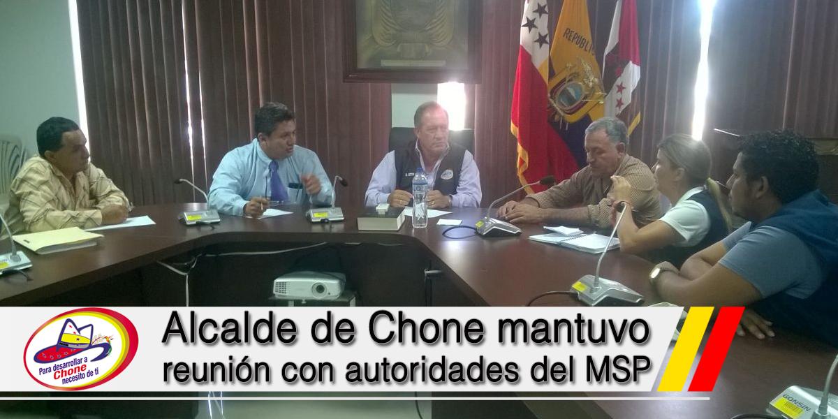 Alcalde de Chone mantuvo reunión con autoridades del MSP