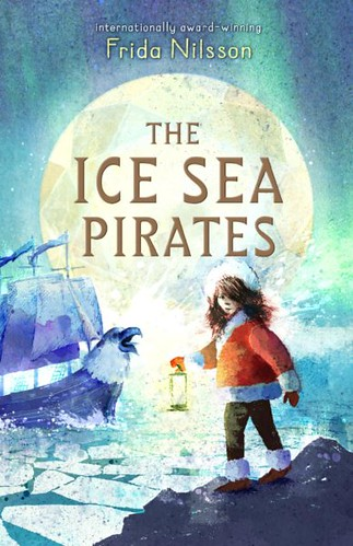 Frida Nilsson, The Ice Sea Pirates