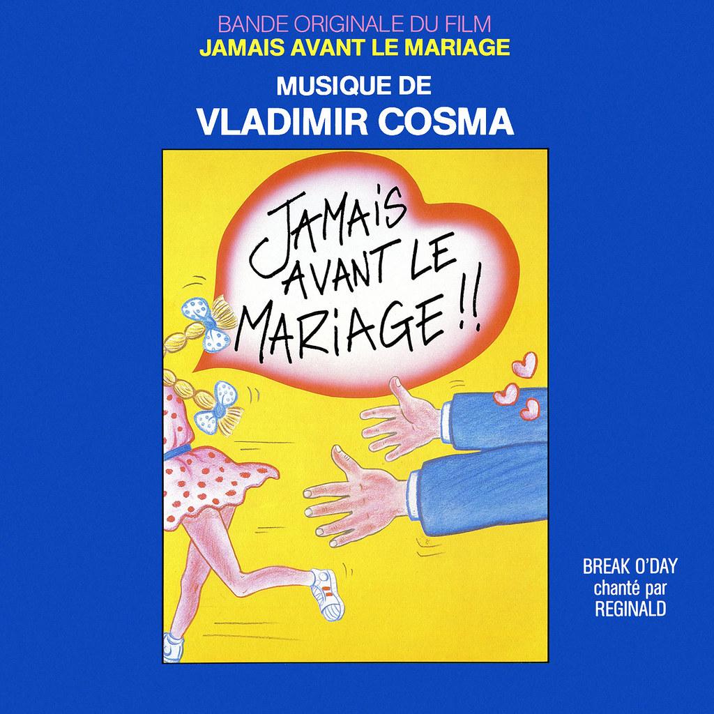 Vladimir Cosma - Jamais avant le mariage
