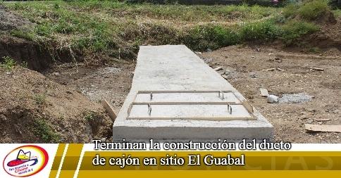 Terminan la construcción del ducto de cajón en sitio El Guabal