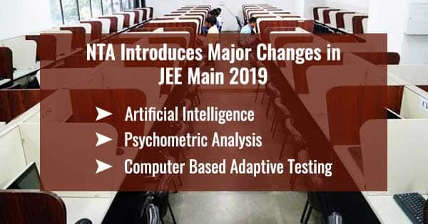 nta introduces major changes in jee main