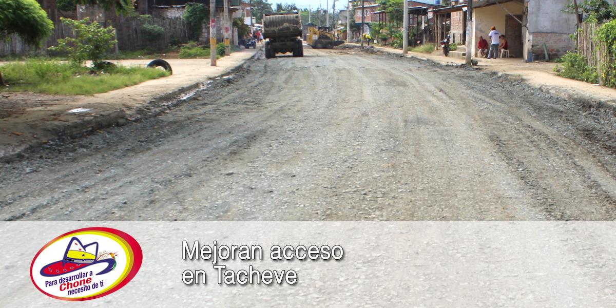 Mejoran acceso en Tacheve