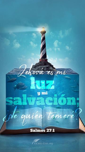 Jehova es mi luz y mi salvacion_ ¿de quien temere