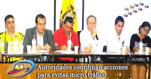 Autoridades coordinan acciones para evitar micro tráfico