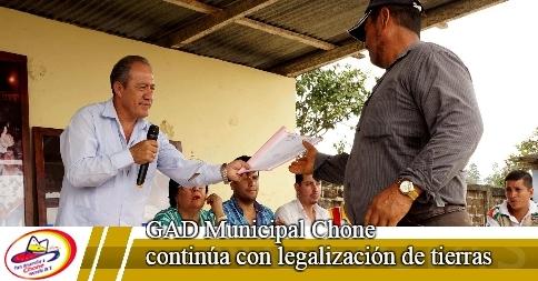 GAD Municipal Chone continúa con legalización de tierras
