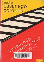Pedro Casariego Córdoba, Cuadernos amarillo rojo verde y azul