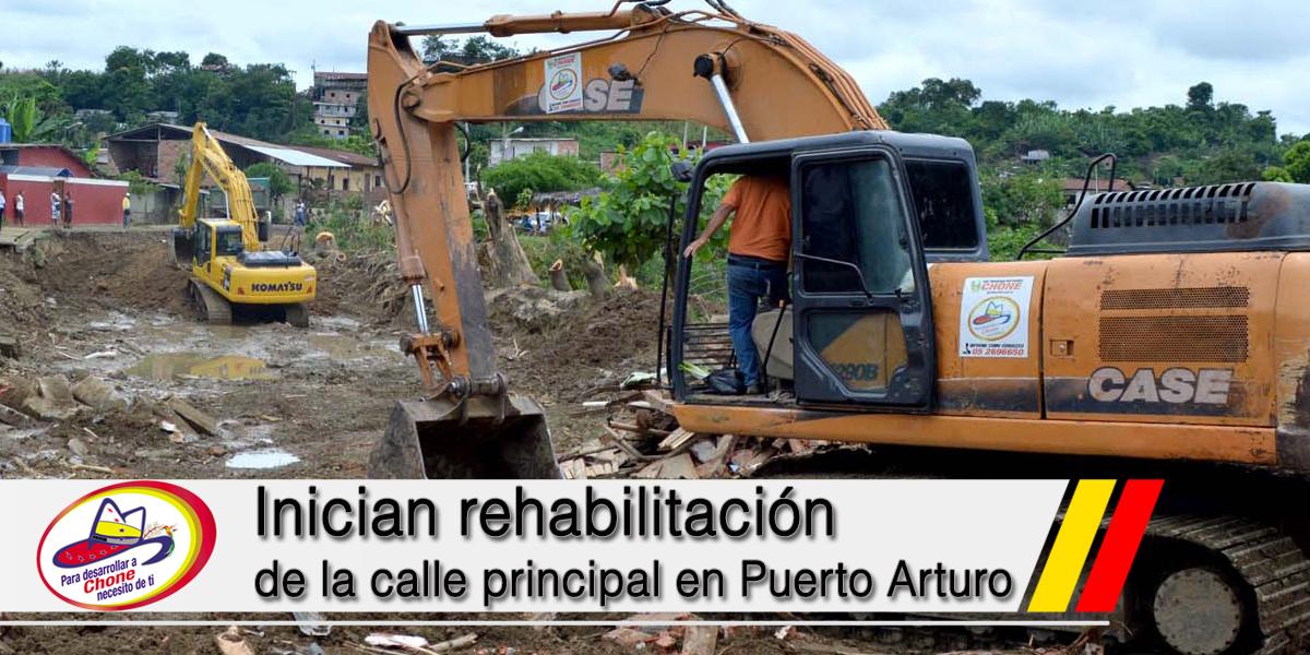 Inician rehabilitación de la calle principal en Puerto Arturo