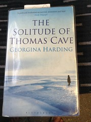 The Solitude of Thomas Cave - Georgina Harding