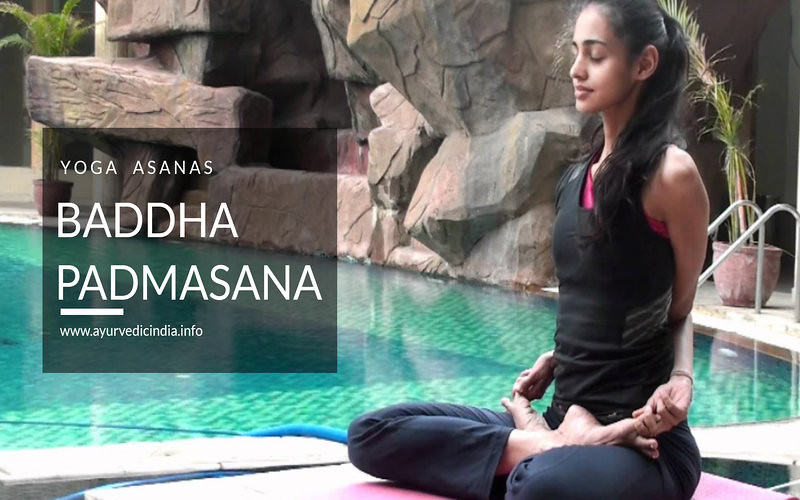 Baddha Padmasana Yoga Steps and Benefits