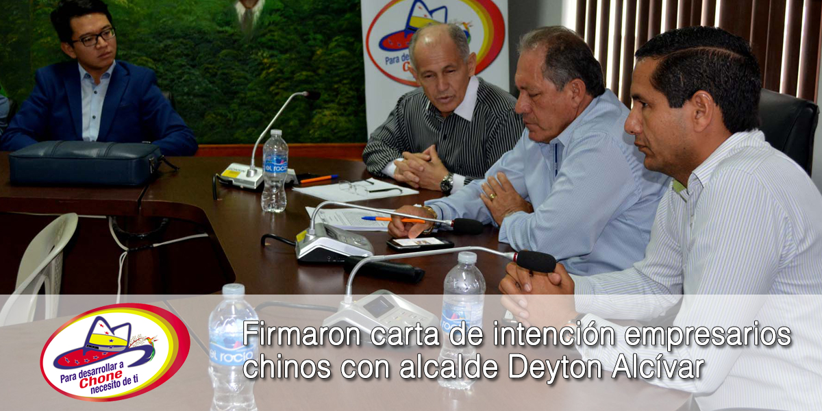Firmaron carta de intención empresarios chinos con alcalde Deyton Alcívar