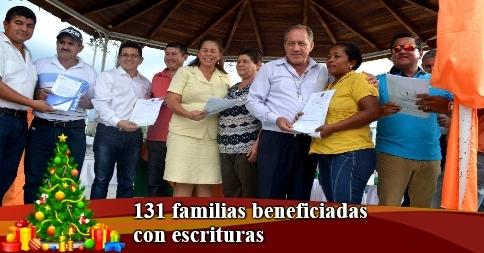 131 familias beneficiadas con escrituras
