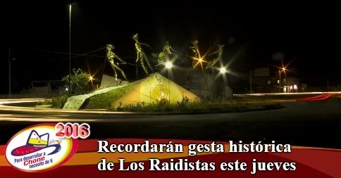Recordarán gesta histórica de Los Raidistas este jueves