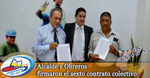 Alcalde y Obreros firmaron el sexto contrato colectivo