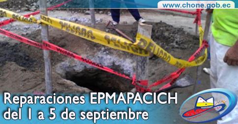 Reparaciones EPMAPACICH  del 1 a 5 de septiembre