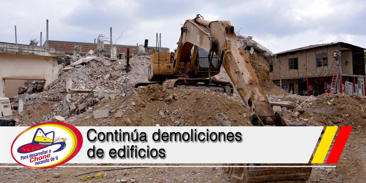 Continúa demoliciones de edificios