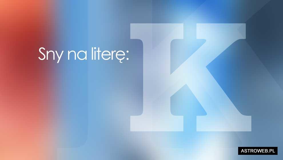 Sennik litera K
