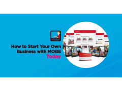 How To Start Your Own Business With MOBE MTTB Today