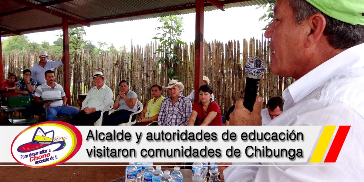 Alcalde y autoridades de educación visitaron comunidades de Chibunga