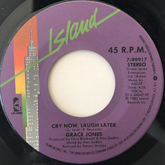 GRACE JONES:CRY NOW, LAUGH LATER(LABEL SIDE-A)