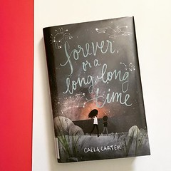 #currentlyreading Forever or a Long, Long Time by Caela Carter. This is one I'm considering including in an upcoming Feature Shelf on adoption.
