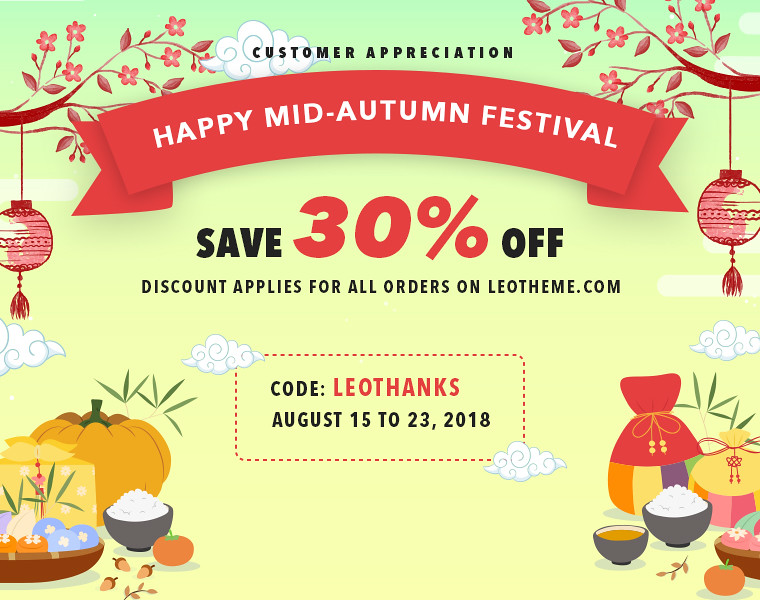 Customer Appreciation & Happy Mid Autumn Festival 2018