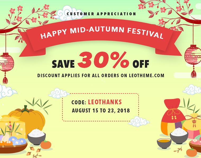 Customer Appreciation & Happy Mid Autumn Festival 2018