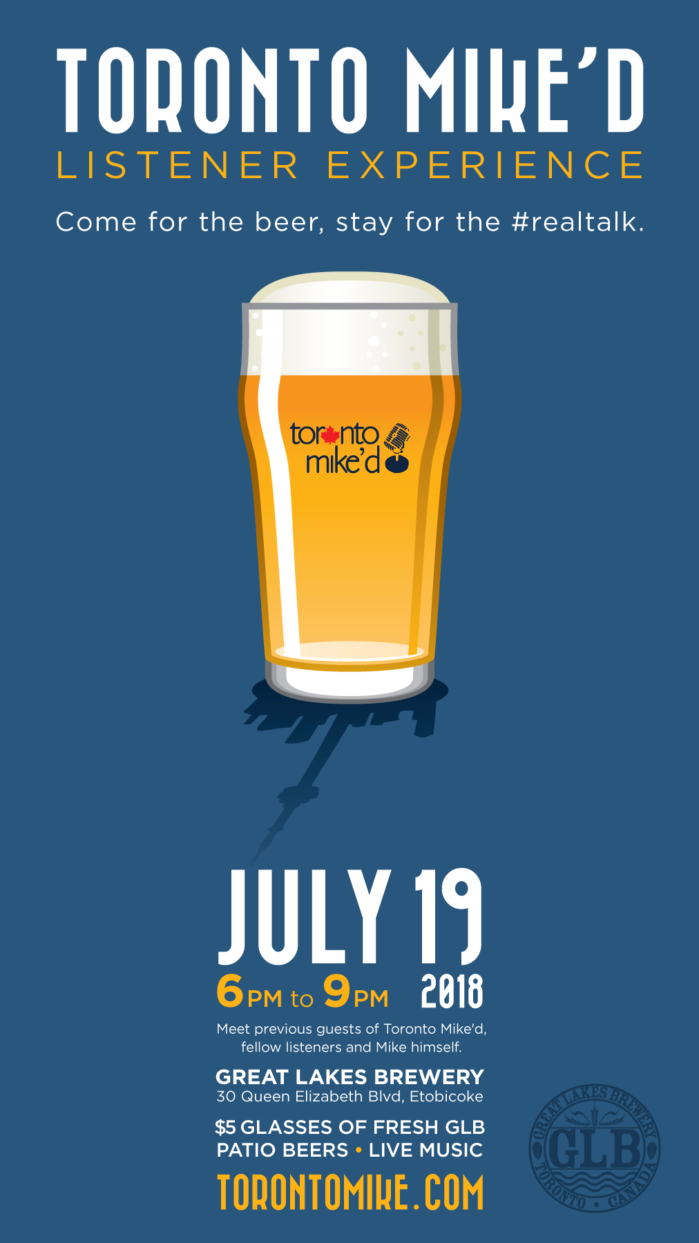 Toronto Mike'd Listener Experience at Great Lakes Brewery on July 19