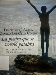 Francisco Ayala y Camilo José Cela, La piedra que se volvió palabra